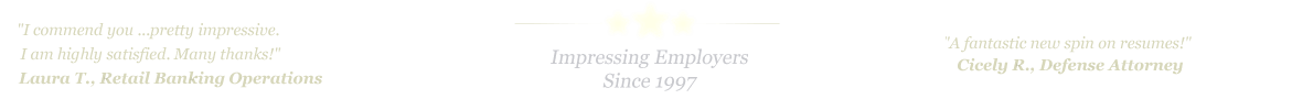Bryan College Station Resume Service... IMPRESSING EMPLOYERS SINCE 1997!